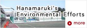 Hanamaruki Environmental Efflrts