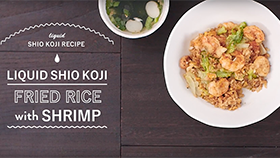 LIQUID SHIO KOJI RECIPE FRIED RICE WITH SHRIMP Authentic Taste!