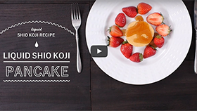 LIQUID SHIO KOJI RECIPE PANCAKE Soft and Fluffy!