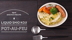 LIQUID SHIO KOJI RECIPE POT-AU-FEU Vegetables More Tasty!