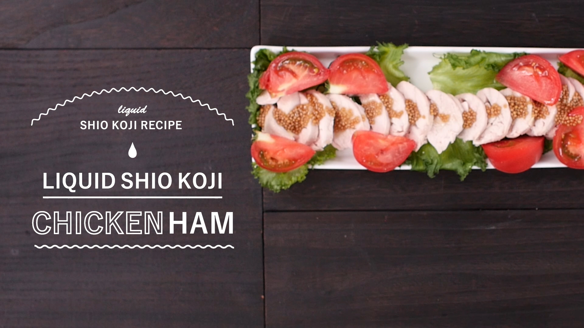 【LIQUID SHIO KOJI RECIPE CHICKEN HAM】Use Liquid Shio Koji = Tender and juicy!